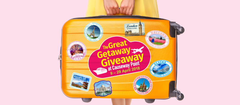 The Great Getaway Giveaway at Causeway Point